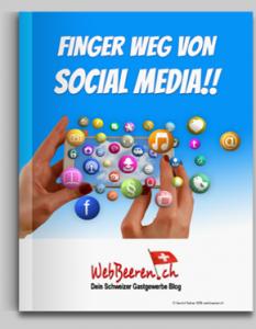 [KLICK] Finger weg von Social Media - Ein Restaurant Social Media E-Book